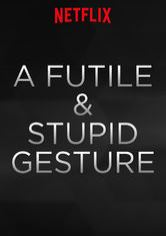 A Futile and Stupid Gesture