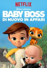 Baby Boss: di nuovo in affari