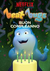 Beat Bugs: Buon compleanno