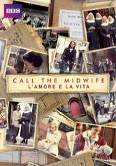 Call The Midwife - L'amore e la vita
