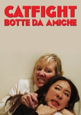 Catfight - Botte da amiche