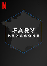 Teaser: Fary: Hexagone: Stagione 2