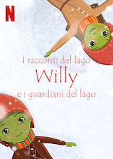 I racconti del lago: Willy e i guardiani del lago