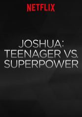 Joshua: Teenager vs Superpower
