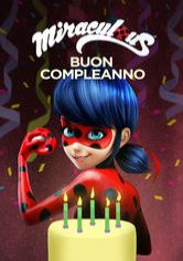 Miraculous: Buon compleanno