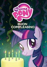 My Little Pony: Buon compleanno