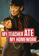 My Teacher Ate My Homework