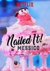 Nailed It!: Messico