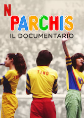 Parchís: Il documentario