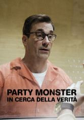Party Monster: In cerca della verità