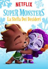 Super Monsters: La stella dei desideri