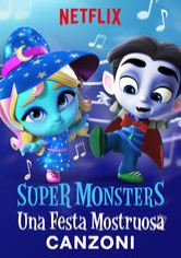 Super Monsters: Una festa mostruosa