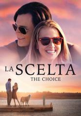 La scelta - The Choice
