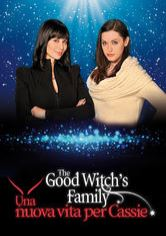 The Good Witch's Family - Una nuova vita per Cassie