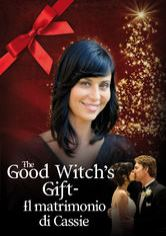The Good Witch's Gift - Il matrimonio di Cassie