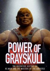 The Power of Grayskull: La storia di He-Man e i dominatori dell'universo
