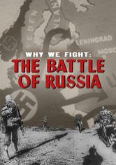 Why We Fight: La battaglia di Russia